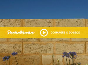 Watch my PechaKucha presentation!