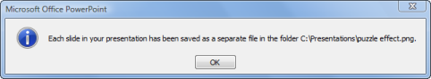 dialog box that tells you were the image files were saved