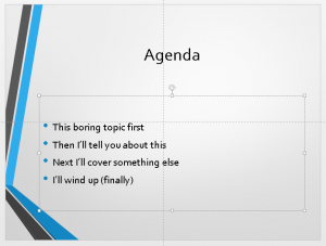 Death to agenda slides!